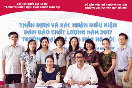 Thẩm định và xác nhận các điều kiện đảm bảo chất lượng giáo dục đại học năm 2017 tại Trường Đại học Văn hóa Hà Nội