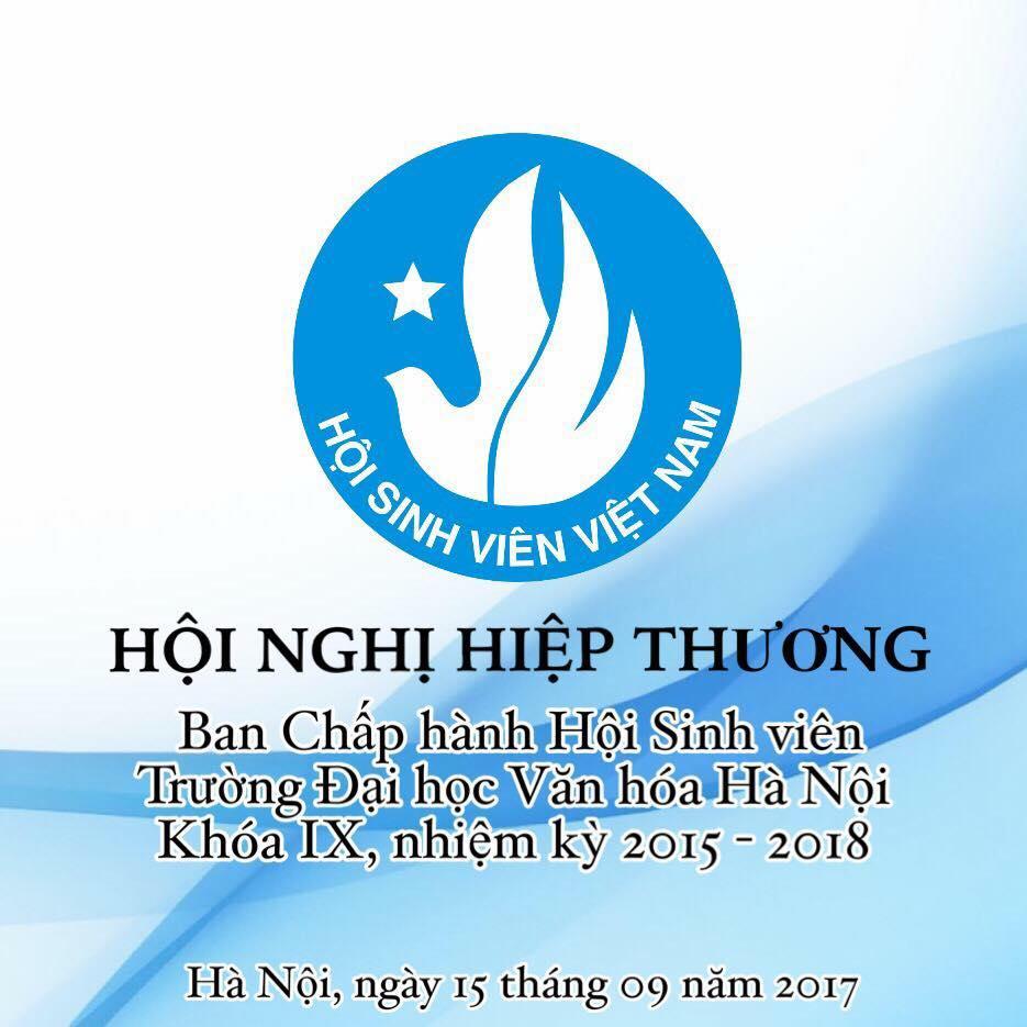 Hội nghị Hiệp thương Ban chấp hành Hội Sinh viên Trường Đại học Văn hóa Hà Nội khóa IX, nhiệm kỳ 2015-2018