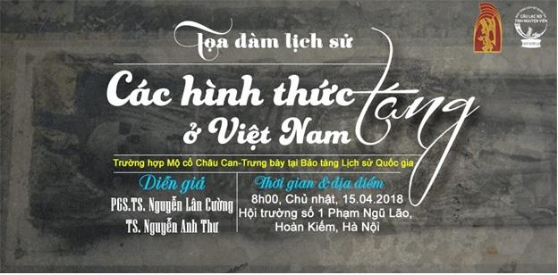 """Tọa đàm """"Các hình thức táng ở Việt Nam – Phần 2"""" - Trường hợp Mộ thuyền Châu Can, trưng bày tại Bảo tàng Lịch sử Quốc gia."""