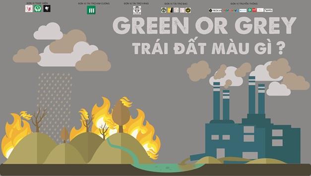 """Sự kiện cộng đồng """"Green or Grey – Trái Đất màu gì?"""""""