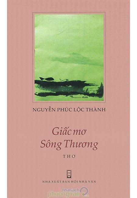"""Ngôn ngữ trong """"Giấc mơ sông Thương"""" của Nguyễn Phúc Thành"""