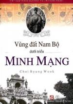 Vùng đất Nam Bộ dưới triều Minh Mạng
